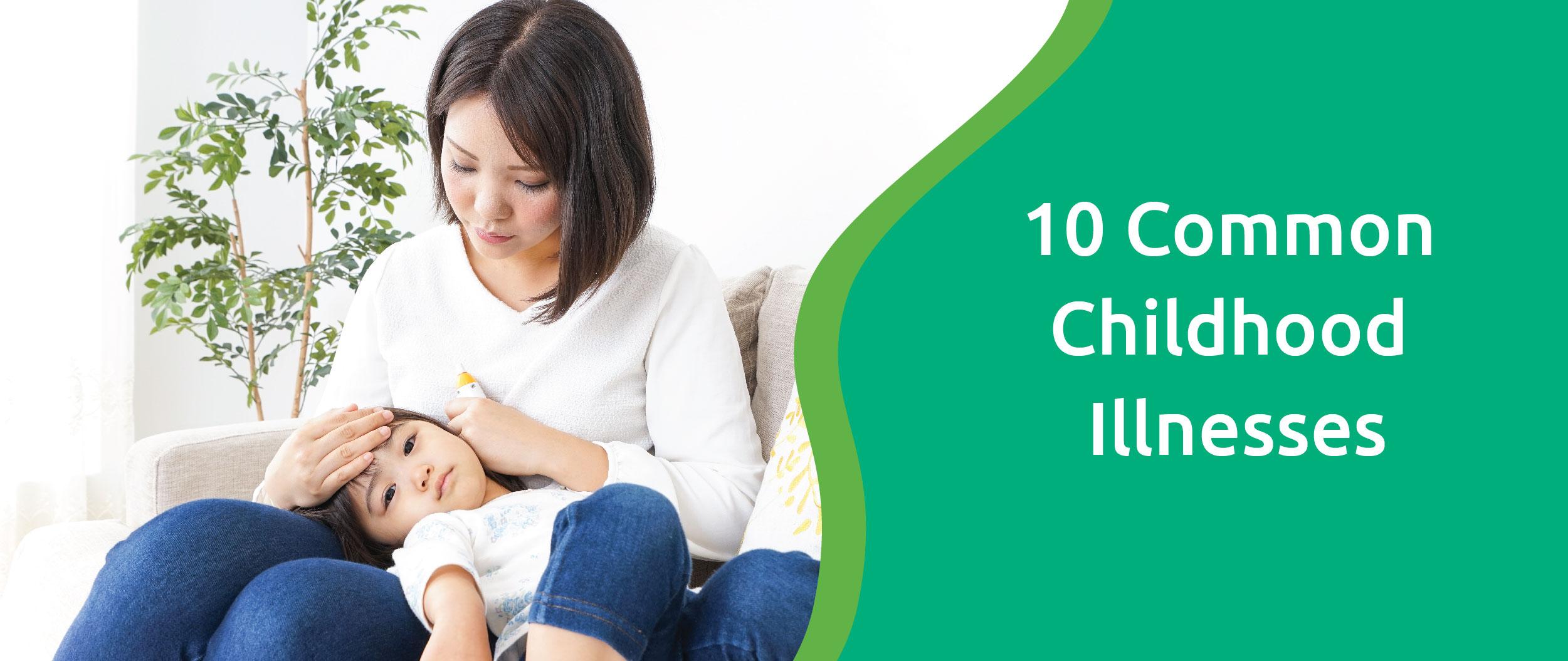 10 common childhood illnesses