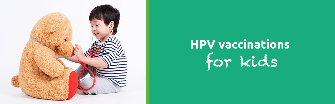 hpv vaccinations for kids human papillomavirus